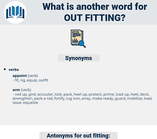 out fitting, synonym out fitting, another word for out fitting, words like out fitting, thesaurus out fitting