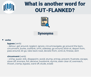 out-flanked, synonym out-flanked, another word for out-flanked, words like out-flanked, thesaurus out-flanked