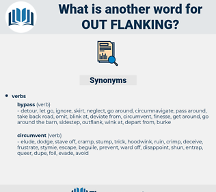 out flanking, synonym out flanking, another word for out flanking, words like out flanking, thesaurus out flanking