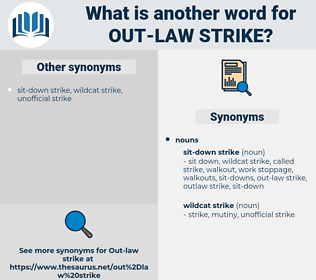 out-law strike, synonym out-law strike, another word for out-law strike, words like out-law strike, thesaurus out-law strike