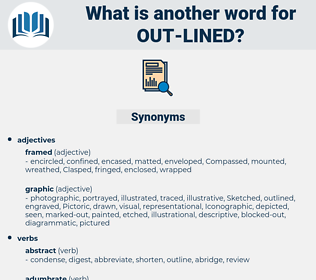 out lined, synonym out lined, another word for out lined, words like out lined, thesaurus out lined