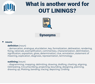out-linings, synonym out-linings, another word for out-linings, words like out-linings, thesaurus out-linings