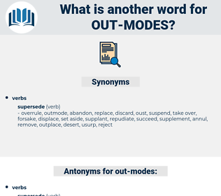 out modes, synonym out modes, another word for out modes, words like out modes, thesaurus out modes