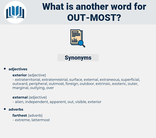 out most, synonym out most, another word for out most, words like out most, thesaurus out most