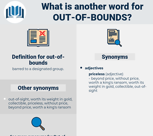 out of bounds, synonym out of bounds, another word for out of bounds, words like out of bounds, thesaurus out of bounds