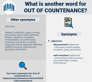 out of countenance, synonym out of countenance, another word for out of countenance, words like out of countenance, thesaurus out of countenance