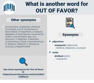 out of favor, synonym out of favor, another word for out of favor, words like out of favor, thesaurus out of favor