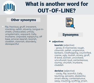 out of line, synonym out of line, another word for out of line, words like out of line, thesaurus out of line