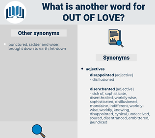 out of love, synonym out of love, another word for out of love, words like out of love, thesaurus out of love