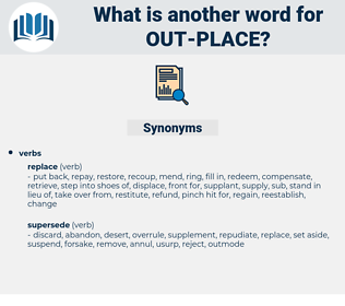 out place, synonym out place, another word for out place, words like out place, thesaurus out place