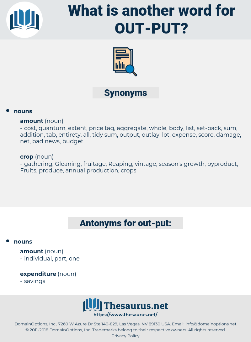 out-put, synonym out-put, another word for out-put, words like out-put, thesaurus out-put