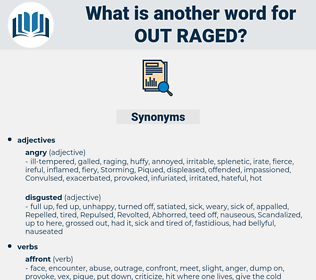 out raged, synonym out raged, another word for out raged, words like out raged, thesaurus out raged