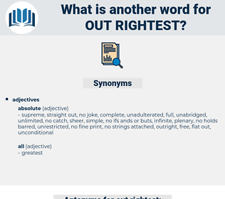 out rightest, synonym out rightest, another word for out rightest, words like out rightest, thesaurus out rightest