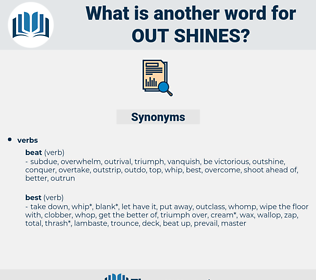 out-shines, synonym out-shines, another word for out-shines, words like out-shines, thesaurus out-shines