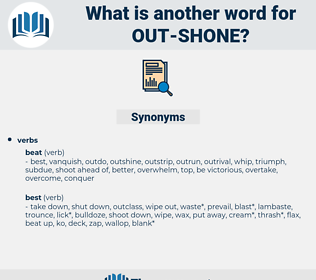 out-shone, synonym out-shone, another word for out-shone, words like out-shone, thesaurus out-shone
