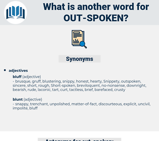 out-spoken, synonym out-spoken, another word for out-spoken, words like out-spoken, thesaurus out-spoken