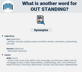out-standing, synonym out-standing, another word for out-standing, words like out-standing, thesaurus out-standing
