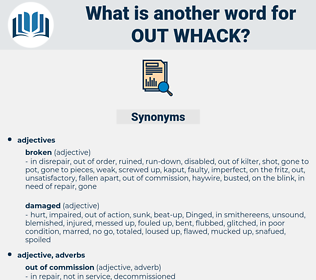 out whack, synonym out whack, another word for out whack, words like out whack, thesaurus out whack