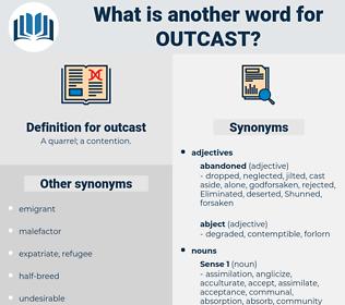 outcast, synonym outcast, another word for outcast, words like outcast, thesaurus outcast