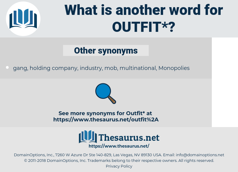 outfit, synonym outfit, another word for outfit, words like outfit, thesaurus outfit