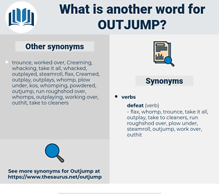 outjump, synonym outjump, another word for outjump, words like outjump, thesaurus outjump