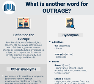 outrage, synonym outrage, another word for outrage, words like outrage, thesaurus outrage