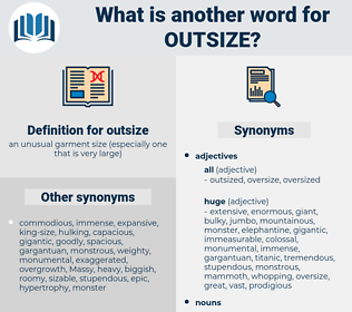 outsize, synonym outsize, another word for outsize, words like outsize, thesaurus outsize