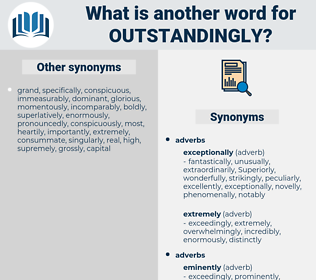 outstandingly, synonym outstandingly, another word for outstandingly, words like outstandingly, thesaurus outstandingly
