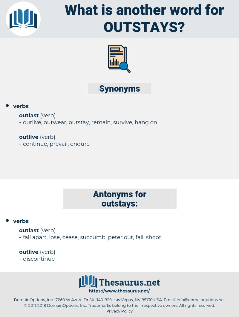 outstays, synonym outstays, another word for outstays, words like outstays, thesaurus outstays