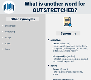 outstretched, synonym outstretched, another word for outstretched, words like outstretched, thesaurus outstretched