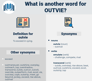 outvie, synonym outvie, another word for outvie, words like outvie, thesaurus outvie