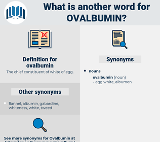 ovalbumin, synonym ovalbumin, another word for ovalbumin, words like ovalbumin, thesaurus ovalbumin