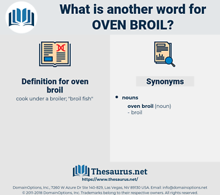oven broil, synonym oven broil, another word for oven broil, words like oven broil, thesaurus oven broil