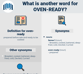 oven-ready, synonym oven-ready, another word for oven-ready, words like oven-ready, thesaurus oven-ready