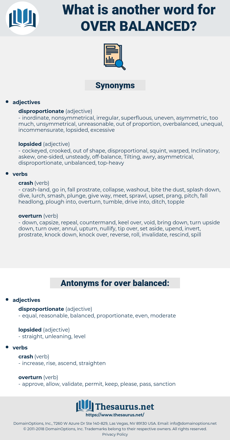 over-balanced, synonym over-balanced, another word for over-balanced, words like over-balanced, thesaurus over-balanced