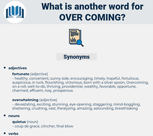 over coming, synonym over coming, another word for over coming, words like over coming, thesaurus over coming