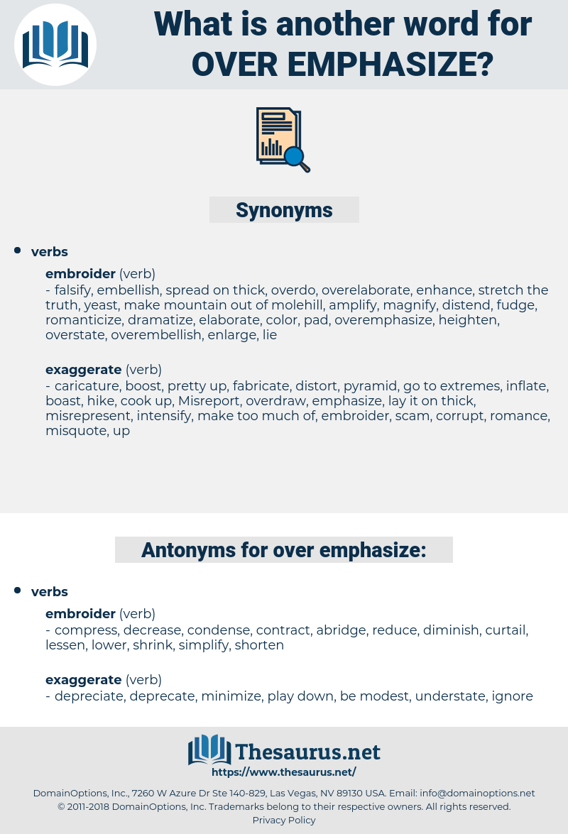 over-emphasize, synonym over-emphasize, another word for over-emphasize, words like over-emphasize, thesaurus over-emphasize
