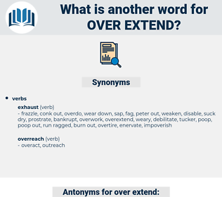 over-extend, synonym over-extend, another word for over-extend, words like over-extend, thesaurus over-extend