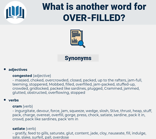over filled, synonym over filled, another word for over filled, words like over filled, thesaurus over filled