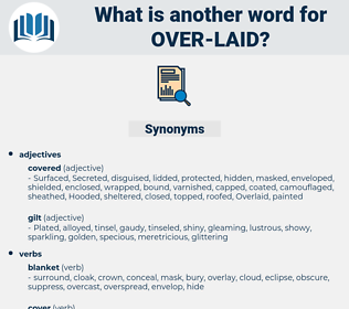 over-laid, synonym over-laid, another word for over-laid, words like over-laid, thesaurus over-laid