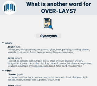 over-lays, synonym over-lays, another word for over-lays, words like over-lays, thesaurus over-lays