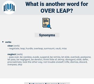 over-leap, synonym over-leap, another word for over-leap, words like over-leap, thesaurus over-leap