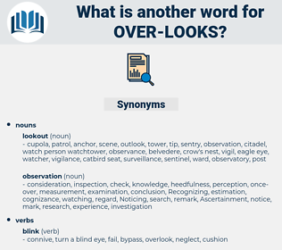 over looks, synonym over looks, another word for over looks, words like over looks, thesaurus over looks