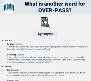 over pass, synonym over pass, another word for over pass, words like over pass, thesaurus over pass