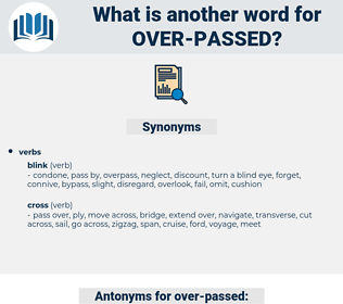 over passed, synonym over passed, another word for over passed, words like over passed, thesaurus over passed