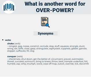 over-power, synonym over-power, another word for over-power, words like over-power, thesaurus over-power