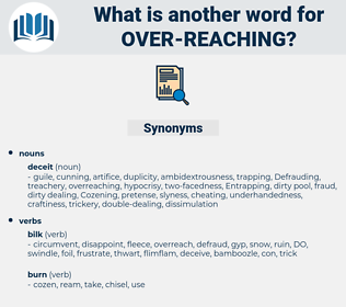 over-reaching, synonym over-reaching, another word for over-reaching, words like over-reaching, thesaurus over-reaching