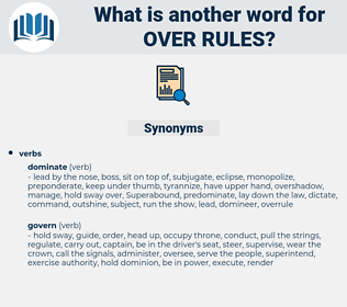 over rules, synonym over rules, another word for over rules, words like over rules, thesaurus over rules