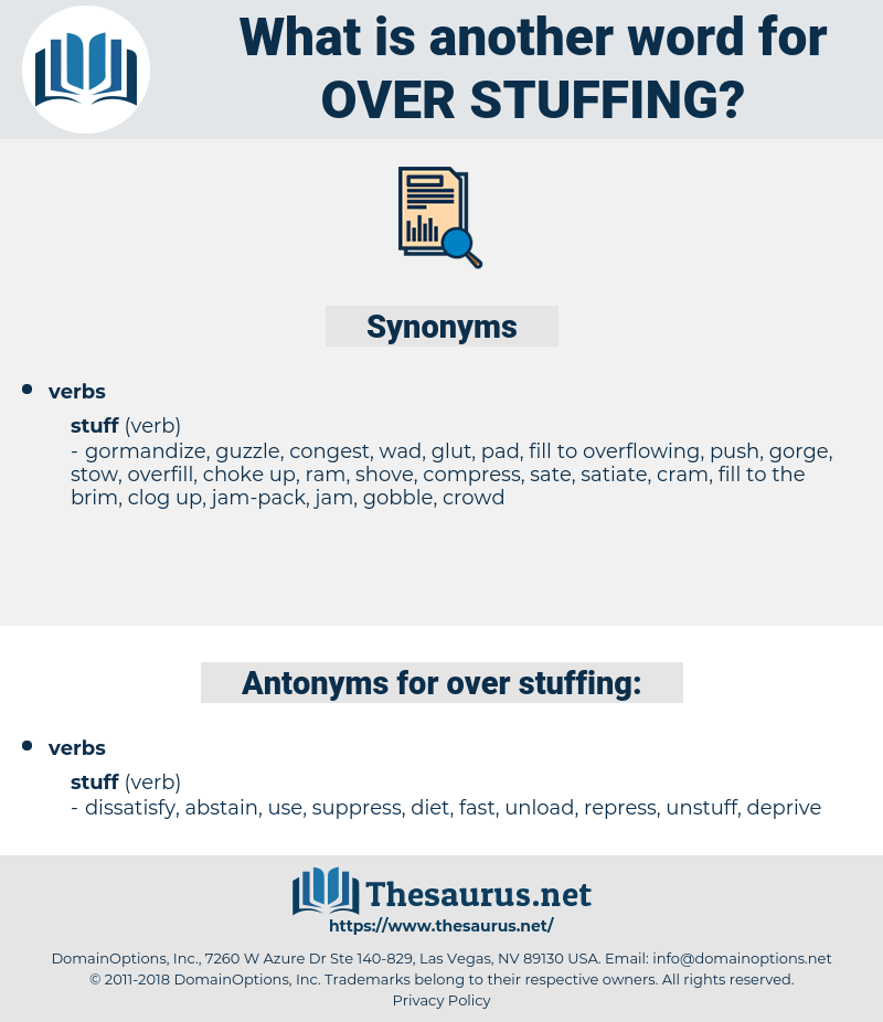 over-stuffing, synonym over-stuffing, another word for over-stuffing, words like over-stuffing, thesaurus over-stuffing