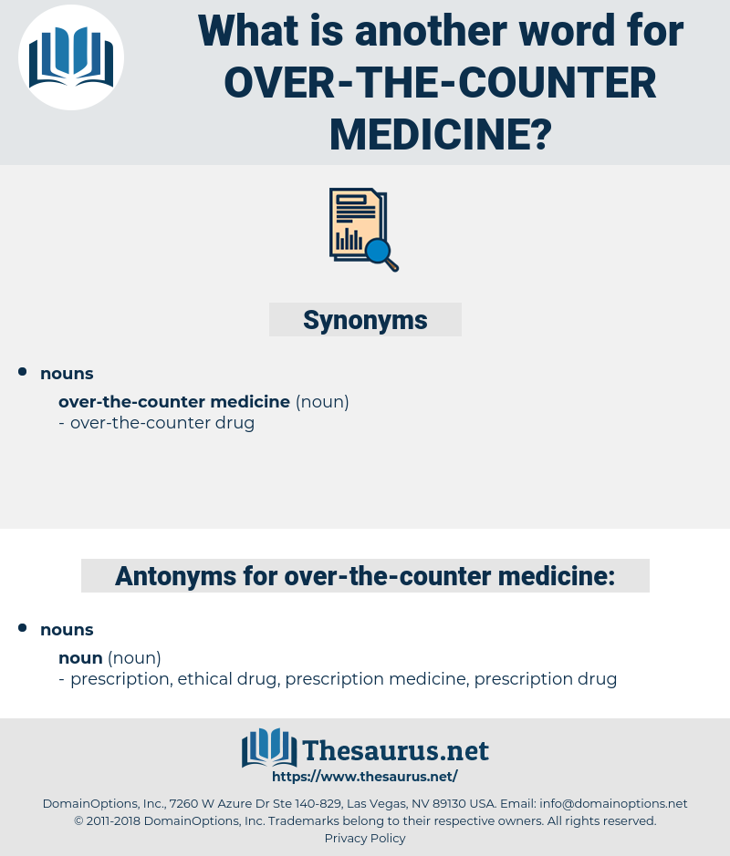 over-the-counter medicine, synonym over-the-counter medicine, another word for over-the-counter medicine, words like over-the-counter medicine, thesaurus over-the-counter medicine